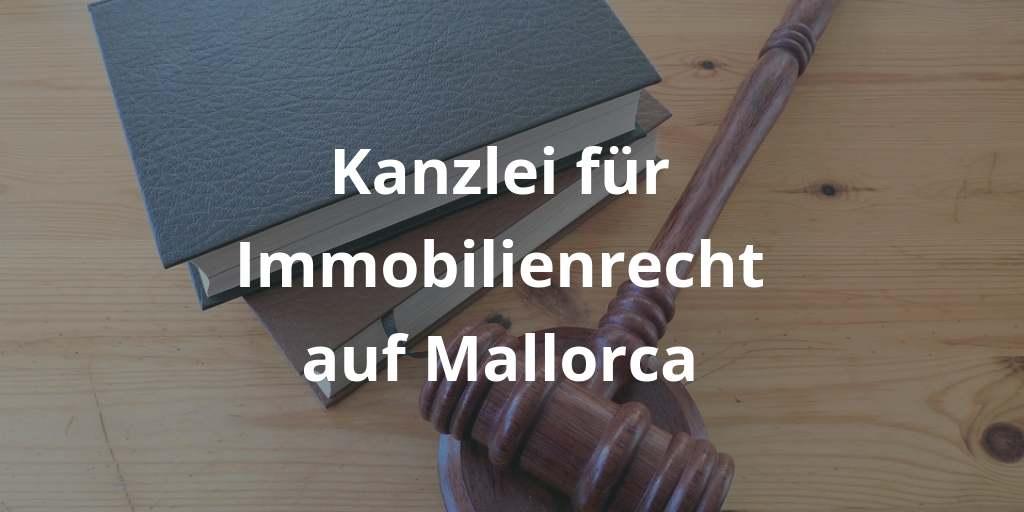 Fachanwalt auf Mallorca für Immobilienrecht oder Familienrecht gesucht? Das wird schwierig.